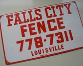 Vintage Metal Sign.  Fence Company.