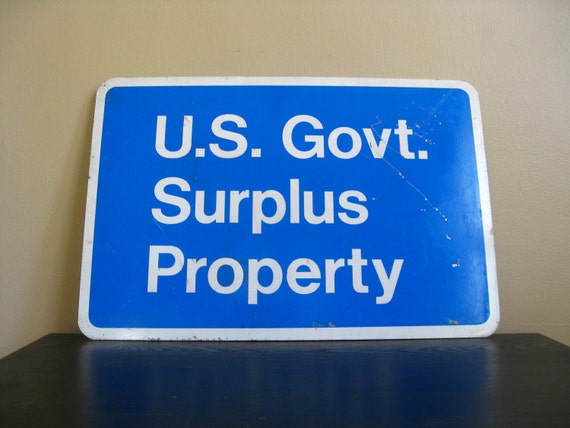 Metal Sign.  US Government Surplus Property.  Industrial Chic.