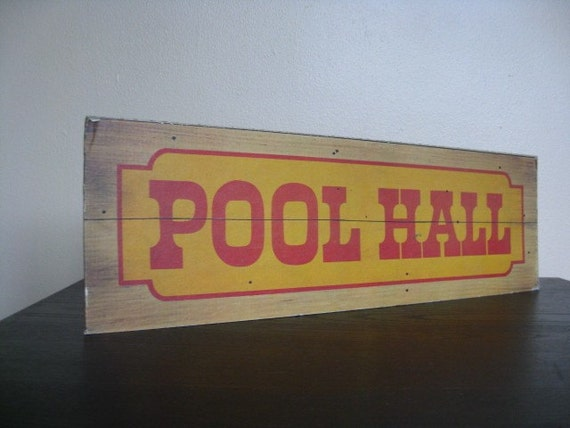 Vintage Pool Hall Sign.  Great for Man Cave, Bar or Rec Room.
