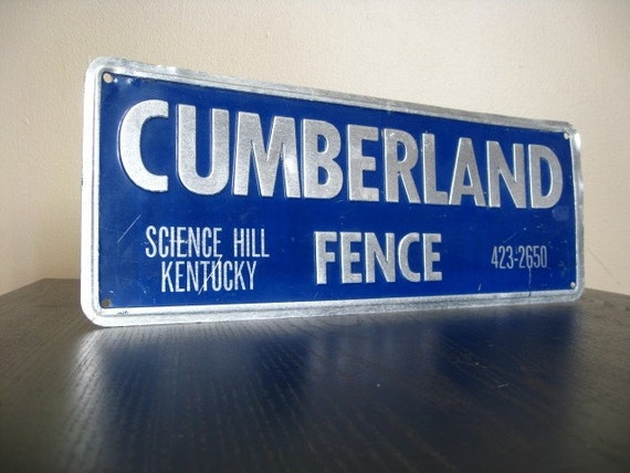 RESERVED.  Vintage Cumberland Fence Sign.