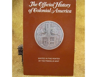 Poor Richard's Almanac - 1733 - Official History of Colonial America Pewter Medal by The Franklin Mint