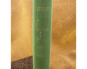 A Touch of the Poet - First Edition - 1957 Vintage Book by Eugene O'Neill