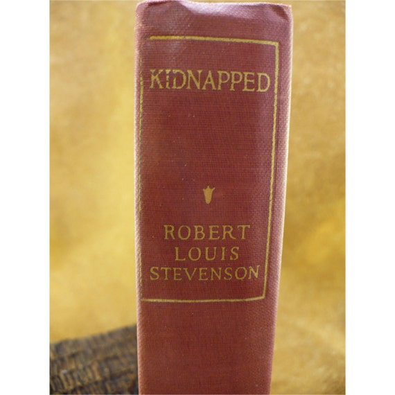 Antique Book - Kidnapped by Robert Louis Stevenson - Illustrated 1917 Hardover Edition with Burgundy Red Linen Cover