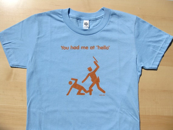 "You Had Me at ""Hello"" - women's fitted t-shirt, light blue"