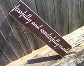 """Custom Sign for your home or nursery, """"Fearfully and Wonderfully Made"""", Incredible addition to your home"""