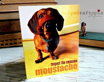 Movember Respect the Awesome Moustache Dachshund  Card - Blank