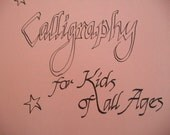 Hey Kids, Learn Calligraphy  with this Vintage Handmade Calligraphy for Kids of All Ages Booklet