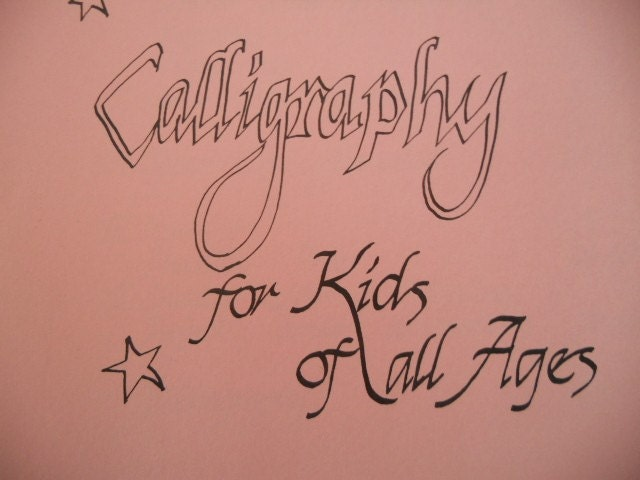 Hey Kids Learn Calligraphy With This Vintage Handmade