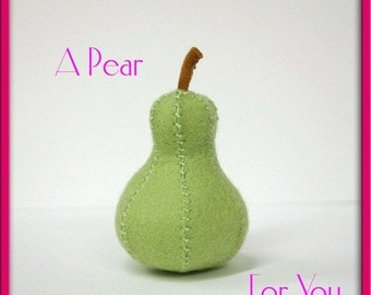Natural Wool Felt Play Food - Pear Fruit - Waldorf Inspired Pretend Kitchen Accessory for Imaginative Play - Great Birthday Present or Gift