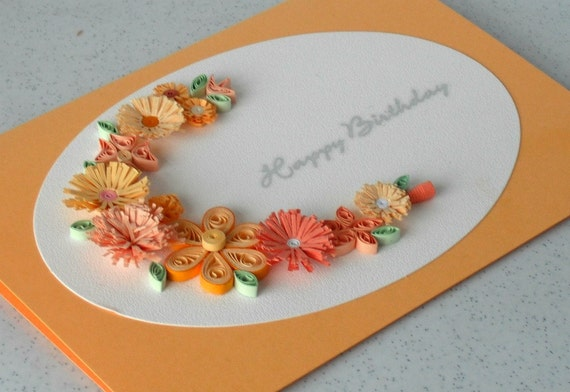 Handmade birthday card, quilled, paper quilling flowers