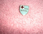 Vintage Service Pin - Home Nursing