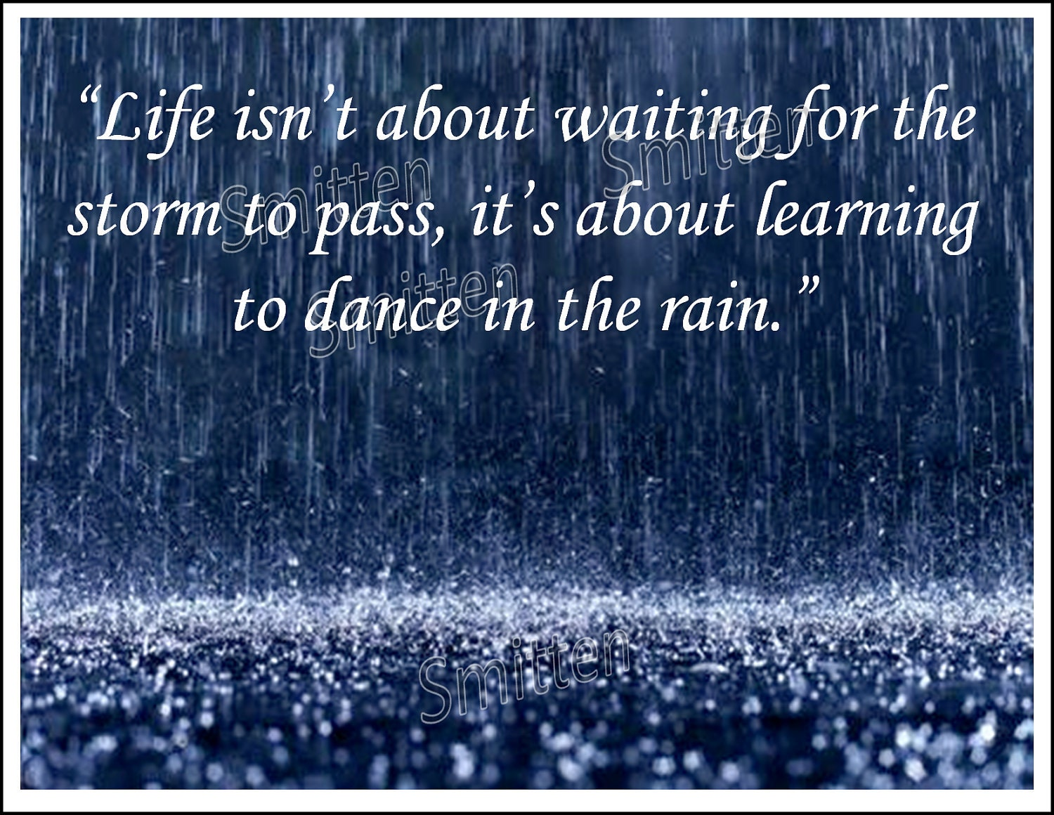 Life Isn't About The Storm...learning To Dance By