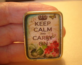 Keep Calm and Carry On Rose  Brooch KL Design