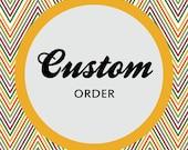 Custom Order - Tasha