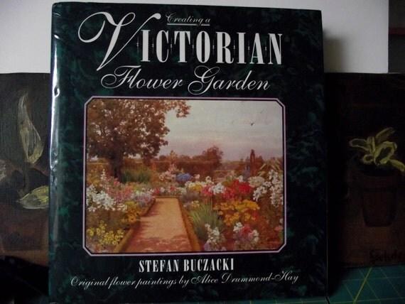 Creating A Victorian Flower Garden