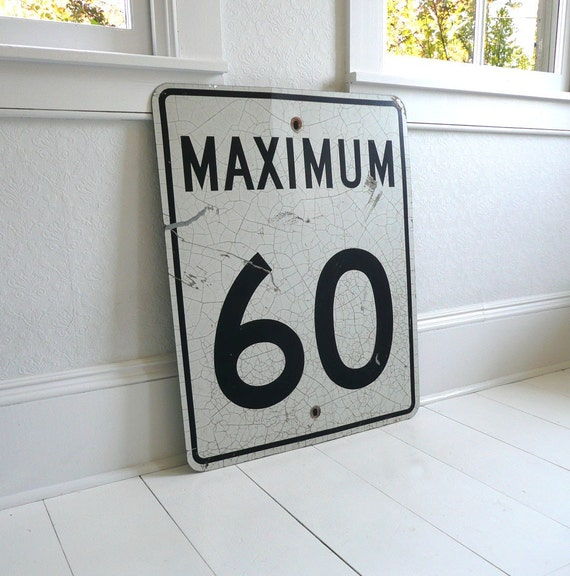Large Highway Speed Sign - Maximum 60 - Black and White