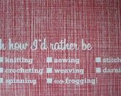 Oh how I'd rather be ... 'interactive' tea towel