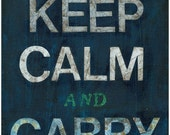 Keep Calm and Carry On (PRINT)