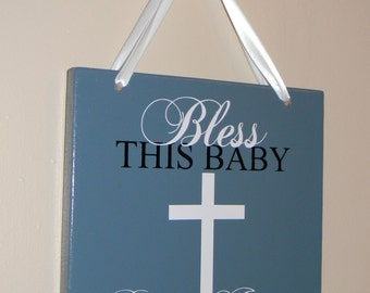 Personalized Wood Vinyl Sign - Bless This Baby