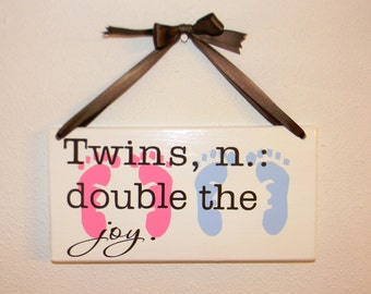 TWIN definition sign - double the joy, blessing, trouble...