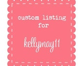 custom order for kellymay11