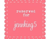 custom order for JennKing5