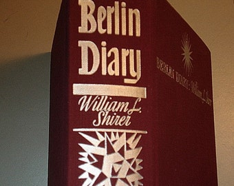 Berlin Diary by William Shirer Vintage Hardcover Book, Pre War Book,