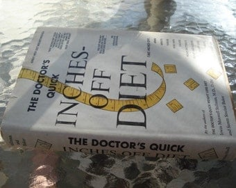 Vintage Diet Book The Doctors Quick Inch Off Diet 1960s Diet Book By Doctor Stillman and  Sam Baker