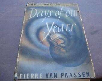 Vintage 1940s Book Days Of Our Years By Pierre Van Paassen