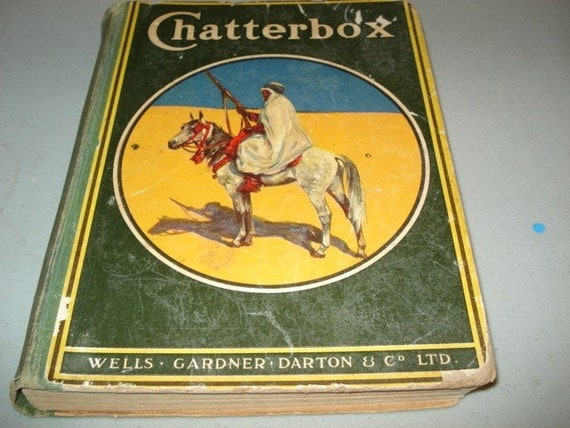 Chatterbox, Kids Book, Vintage 1920s Book, Antique Book, Victorian, Nostalgia, Chatterbox,1929 Children's Book with Illustrations
