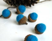 6 Felted Turquoise Wool Acorns