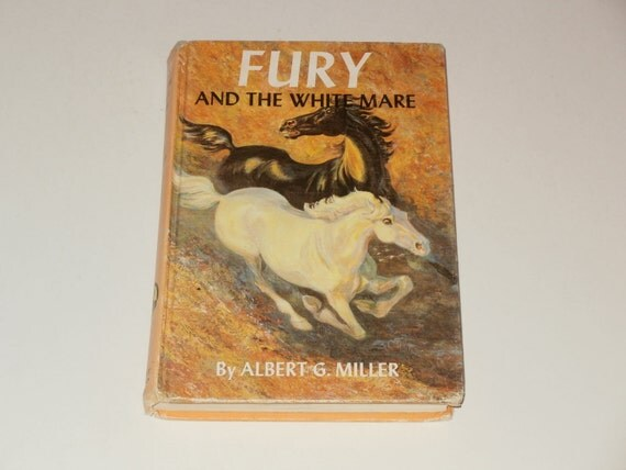 Fury and the White Mare-Vintage 1962 Childrens Book by Albert G. Miller-Collectible-Reader