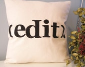 Modern Hand Stamped Typography Pillow Cover - Edit