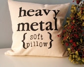 Heavy Metal Hand Stamped Pillow Cover