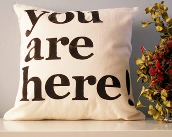 SALE - Modern Hand Stamped Pillow Cover - You Are Here - Beige Black and Red