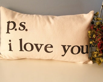 ps  i love you - Hand Stamped Lumbar Pillow Cover