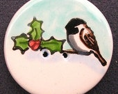 Chickadee and Holly Winter Scene On 2-Hole Button
