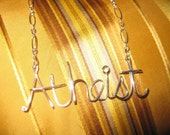 Silver Atheist Necklace // Christmas Gift // Silver Wire Word Necklace // Christmas Necklace