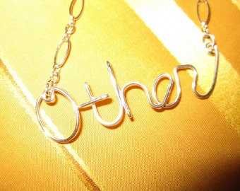 Silver Other Necklace // Silver Wire Word Necklace // Silver Word Pendant
