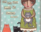 One Cat Just Leads To Another PRINT of original primitive folk art painting by Lori Ramotar