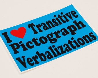 I Heart Transitive Pictograph Verbalizations Sticker