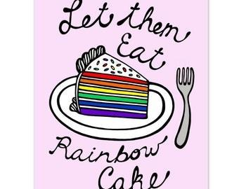 Let Them Eat Rainbow Cake - 8 x 10 Digital Art Print