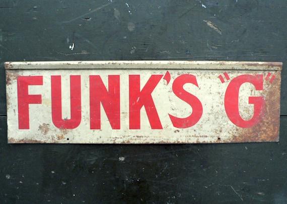 FUNKS G METAL SIGN