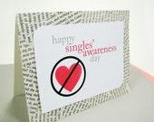 Happy Singles Awareness Day Handmade Greeting Card