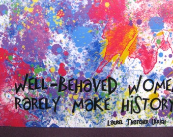 Well behaved women rarely make history notepad