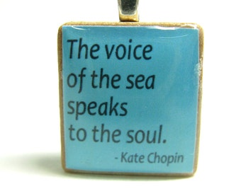 The voice of the sea speaks to the soul - Scrabble tile with Chopin quote on blue