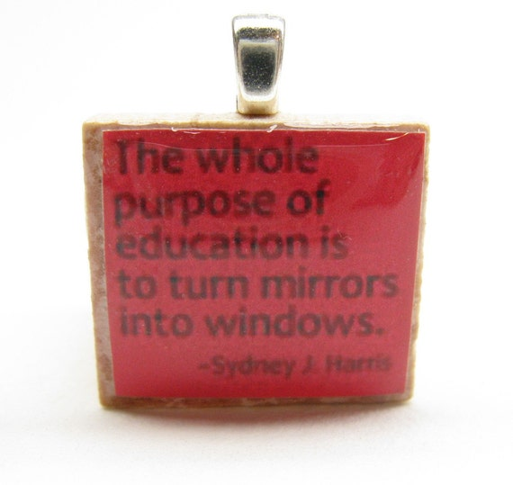 The whole purpose of education - red Scrabble tile
