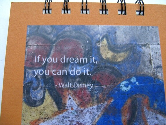 Notepad with Walt Disney quote - If you dream it, you can do it - and Italian graffiti