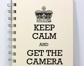 Travel Journal Notebook Sketch Book Diary - Keep Calm and Get the Camera - Small Notebook 5.5 x 4.25 Inches - Ivory
