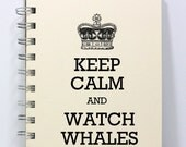 Whales Journal Notebook Diary Sketch Book - Keep Calm and Watch Whales - Ivory